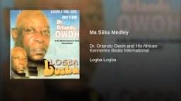 Dr. Orlando Owoh - Ma Siika